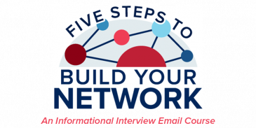 5-Steps-to-Build-Your-Network: an informational interview email course graphic